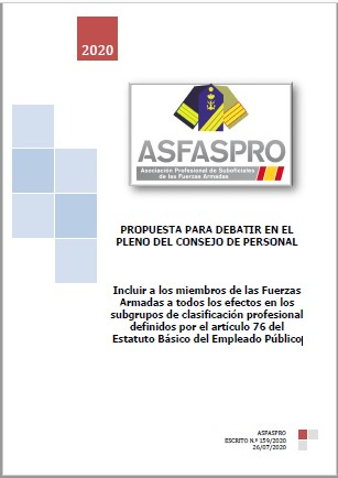 Incluir a los miembros de las Fuerzas Armadas a todos los efectos en los subgrupos de clasificación profesional definidos por el artículo 76 del Estatuto Básico del Empleado Público