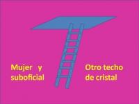8 de marzo, mujer, suboficial, otro techo de cristal